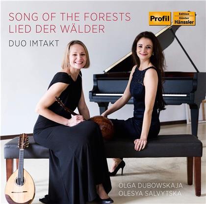 Duo Imtakt, Olga Dubowskaja & Olesya Salvytska - Song Of The Forests