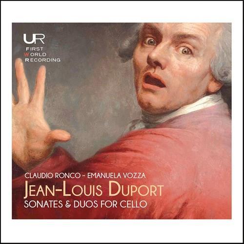 Jean-Louis Duport, Claudio Ronco & Emanuela Vozza - Sonates & Duo For Cello