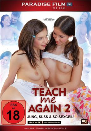 Teach me again 2 - Jung, süß & so sexgeil!