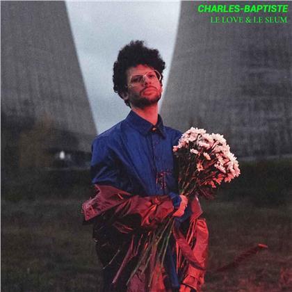 Charles-Baptiste - Le Love & Le Seum (LP)