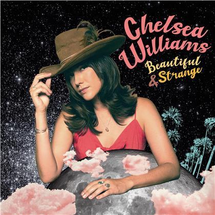 Chelsea Williams - Beautiful and Strange
