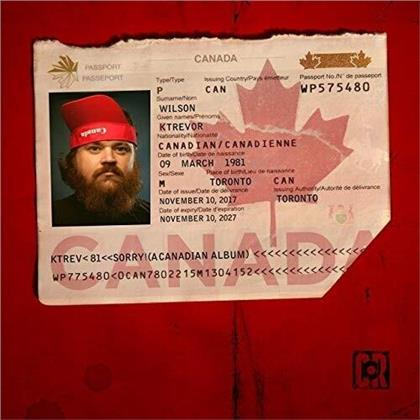 Ktrevor Wilson - Sorry! (A Canadian Album) (LP)
