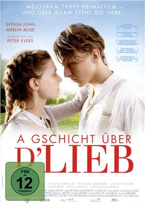 A Gschicht über d'Lieb (2019)