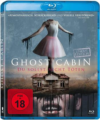 Ghost Cabin - Du sollst nicht töten (2017)