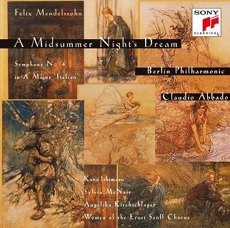 Kanji Ishimaru, Felix Mendelssohn-Bartholdy (1809-1847), Claudio Abbado, Silvia McNair & Berliner Philharmoniker - Midsummer Night's Dream, Symphony No. 4 (Japan Edition)