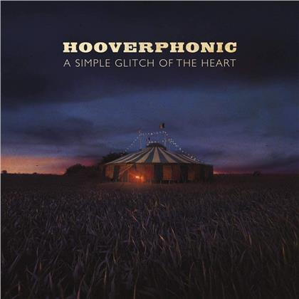Hooverphonic - A Simple Glitch Of The Heart