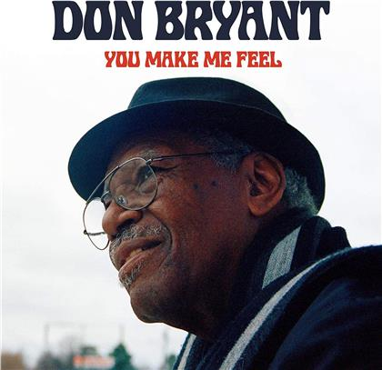 Don Bryant - You Make Me Feel (Digipack, Fat Possum Records)