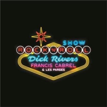 Francis Cabrel, Dick Rivers & Les Parses - Rock'n'roll show (CD + DVD)