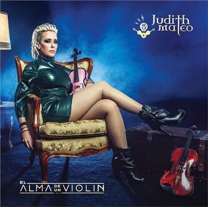 Judith Mateo - El Alma De Un Violin