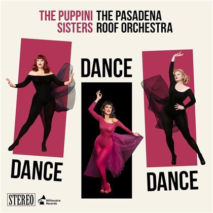 The Puppini Sisters & Pasadena Roof Orchestra - Dance, Dance, Dance (LP)