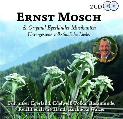 Ernst Mosch und seine Original Egerländer Musikanten - Unvergessene Volkstümliche Lieder (2 CDs)