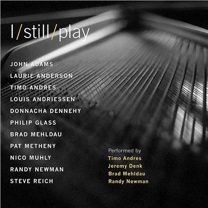 Timo Andres, Jeremy Denk, Brad Mehldau & Randy Newman - I Still Play