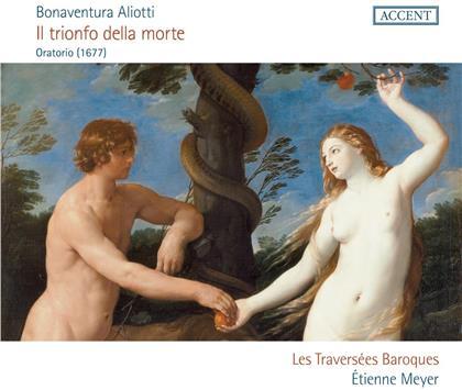Les Traversées Baroques, Bonaventura Aliotti (c.1640-c.1690), Etienne Meyer, Capucine Keller & Vincent Bouchot - Il Trionfo Della Morte (2 CDs)