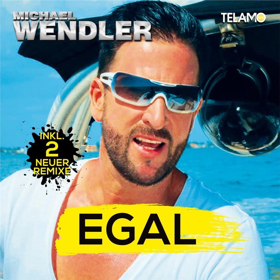 Egal 2 Track By Michael Wendler Cede Com