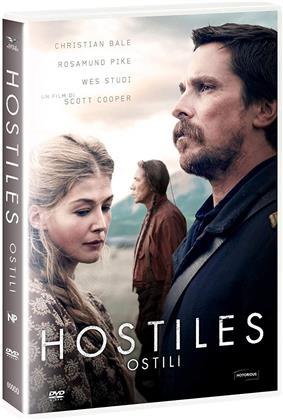 Hostiles - Ostili (2017) (Riedizione)