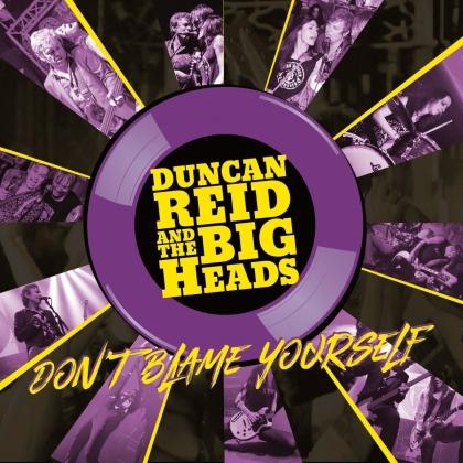 Duncan Reid & The Big Heads - Don't Blame Yourself (Limtied Edition, Purple/Yellow Vinyl, LP)