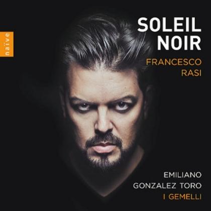 Francesco Rasi, Emiliano Gonzales Toro & I Gemelli - Soleil Noir