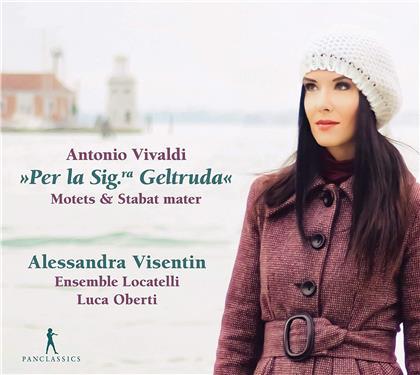 Antonio Vivaldi (1678-1741), Luca Oberti, Alessandra Visentin & Ensemble Pietro Antonio Locatelli - Per La Sig.Ra Geltruda - Motets & Stabat Mater