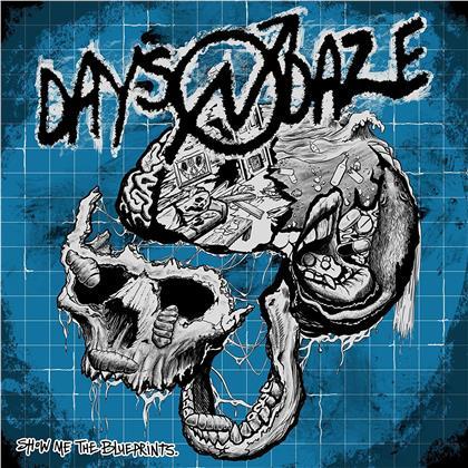 Days N Daze - Show Me The Blueprints (LP)