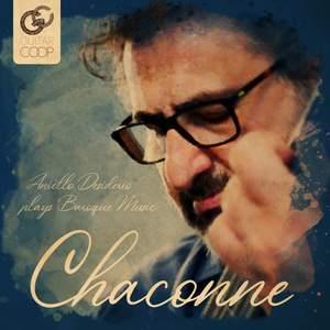 Aniello Desiderio - Chaconne: Aniello Desiderio Plays Baroque Music
