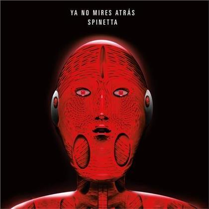 Luis Alberto Spinetta - Ya No Mires Atras