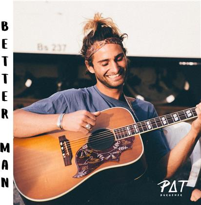 Pat Burgener - Better Man