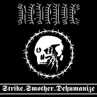 Revenge - Strike.Smother.Dehumanize (LP)