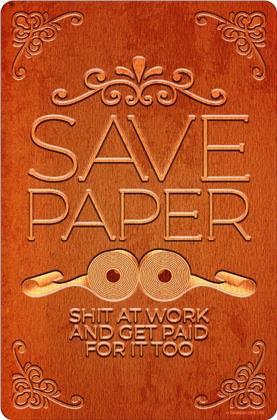 Save Paper Shit At Work - Loo Roll - Crisis Greet Tin Card
