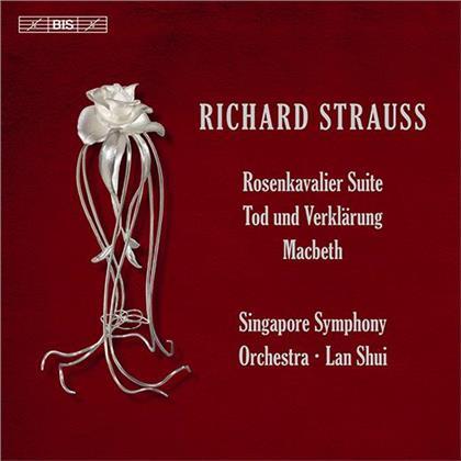 Singapore Symphony Orchestra, Richard Strauss (1864-1949) & Lan Shui - Rosenkavalier Suite, Tod und Verklärung, Macbeth (Hybrid SACD)