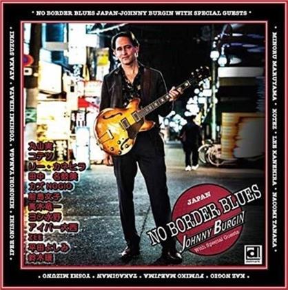 Johnny Burgin - No Border Blues