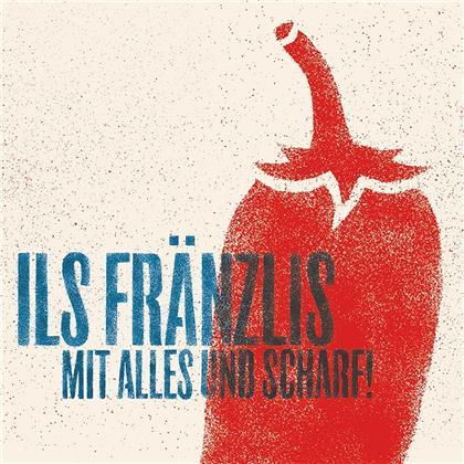 Ils Fränzlis Da Tschlin - Mit Alles Und Scharf