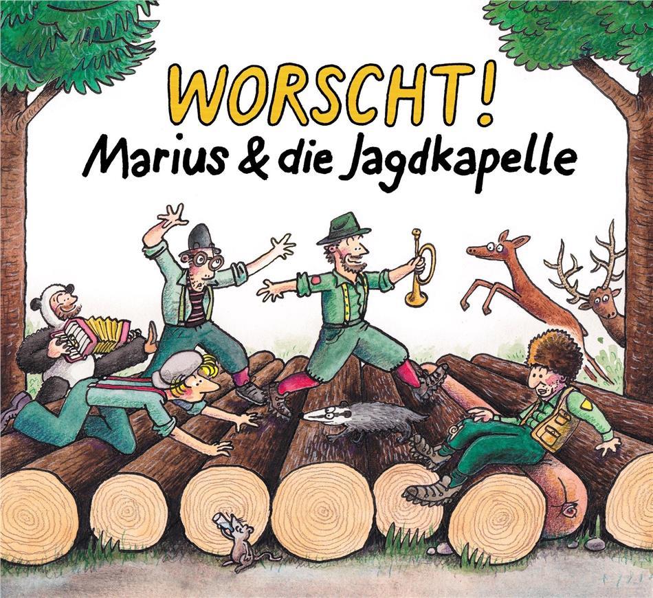 Marius & Die Jagdkapelle - Worscht!
