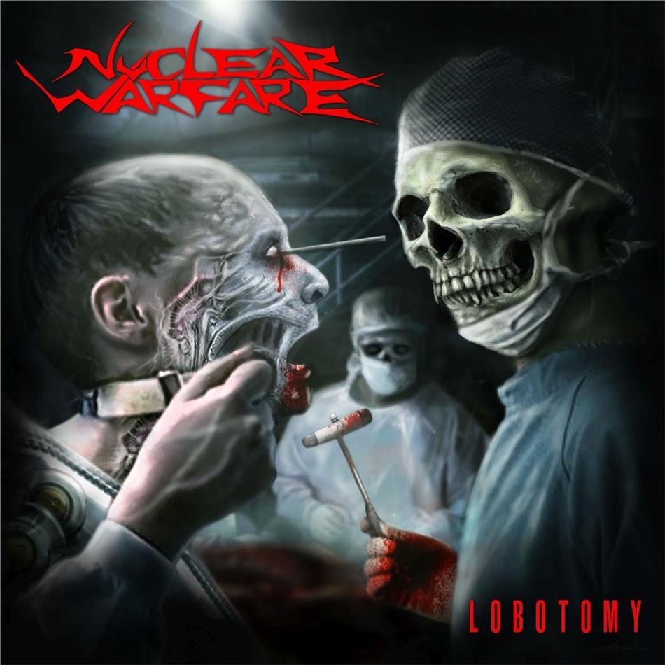 Nuclear Warfare - Lobotomy