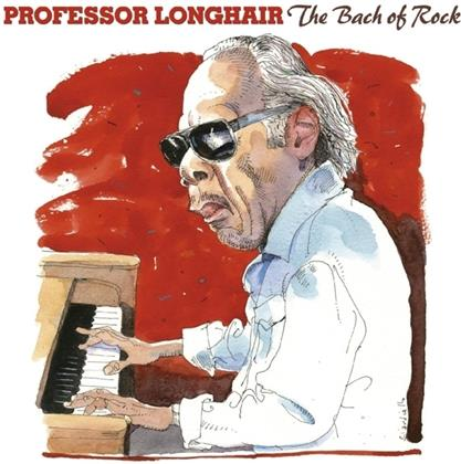Professor Longhair - Bach Of Rock (Digipack)