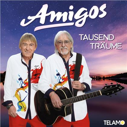 Amigos - Tausend Träume