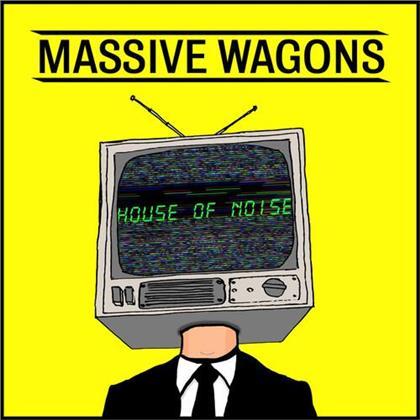 Massive Wagons - House Of Noise (Digipack)
