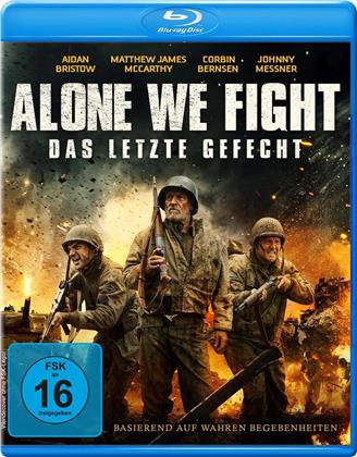 Alone We Fight - Das letzte Gefecht (2018)