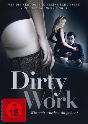 Dirty Work - Wie weit würdest du gehen? (2018)