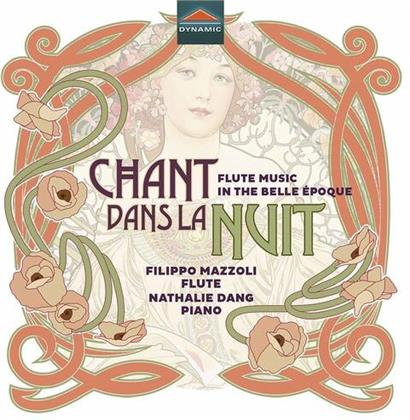 Filippo Mazzali & Nathalie Dang - Chant De La Nuit - Flute Music in the Belle Epoque