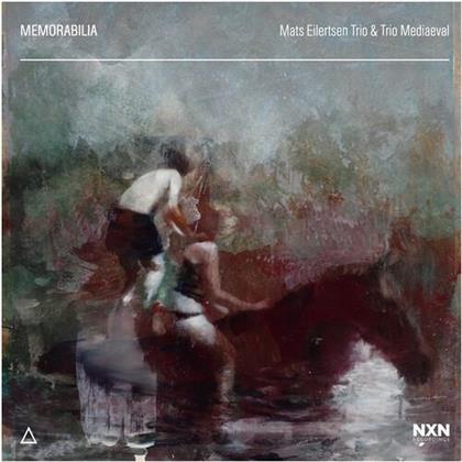 Mats Eilertsen Trio & Trio Mediaeval - Memorabilia