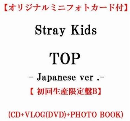 Stray Kids (K-Pop) - Top - Japanese Version (+ Photobook, + Zine, B Type, Japan Edition)