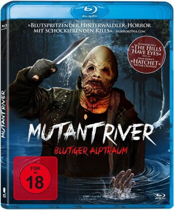 Mutant River - Blutiger Alptraum (2018)