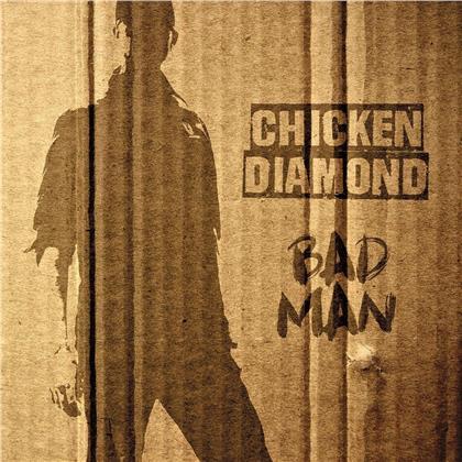Chicken Diamond - Bad Man (LP)