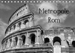 Metropole Rom (Tischkalender 2021 DIN A5 quer)