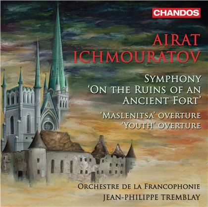 Orchestre De La Francophonie, Airat Ichmouratov (*1973) & Jean-Philippe Tremblay - Youth Overture, Maslenitsa Overture, Symphony op.55