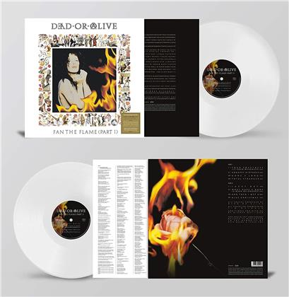 Dead Or Alive - Fan The Flame (Part 1) (30th Anniversary Edition, White Vinyl, LP)