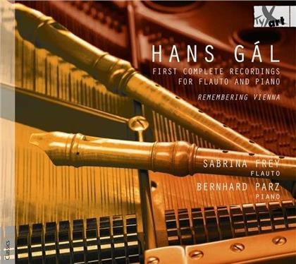 Sabrina Frey, Bernhard Parz & Hans Gál (1890-1987) - Complete Flauto & Piano