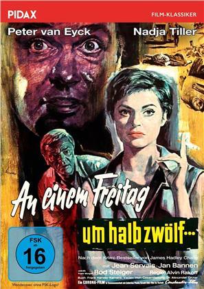 An einem Freitag um halb zwölf... (1961) (Pidax Film-Klassiker, s/w)