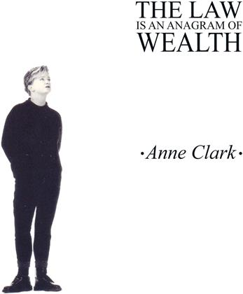 Anne Clark - The Law Is An Anagram Of Wealth (2020 Reissue, LP)