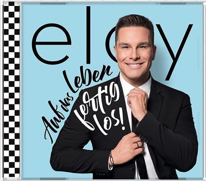 Eloy de Jong (ex. Caught In The Act) - Auf das Leben, fertig, los!